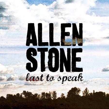 Allen Stone - Last To Speak Album Art